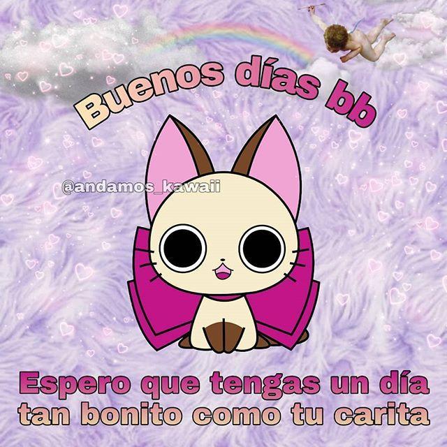 Memes Tiernos En Espanol Amor Buenos Dias Nyanpire Kawaii Love Memes Memes Fictional Characters