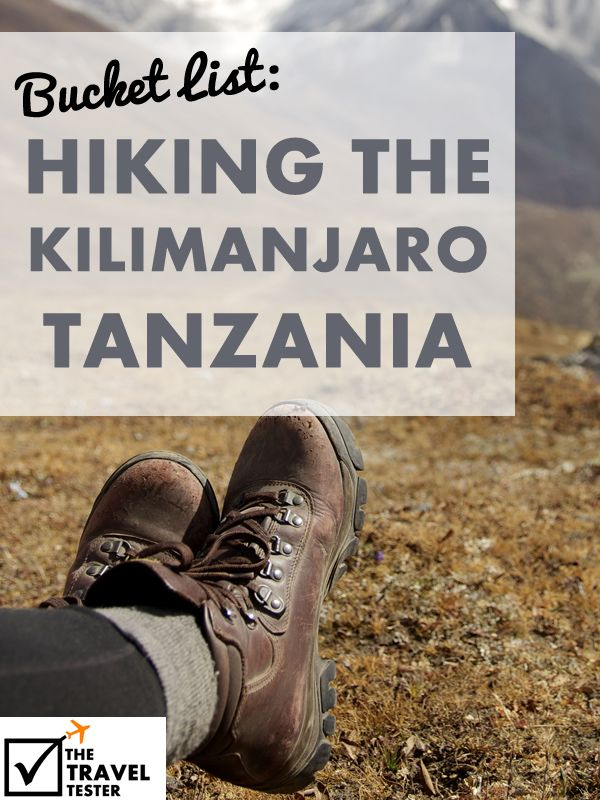Travel Bucket List - Hiking the Kilimanjaro, Tanzania