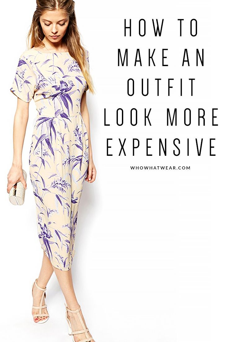 9 Easy Ways to Make Your Outfit Look More Expensive this ...