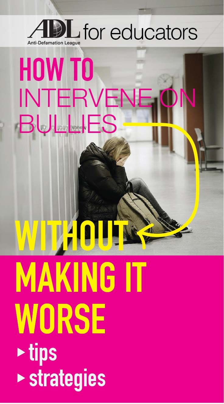 Tips and strategies on how to intervene on bullies - without making it worse.