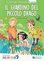 Prezzi e Sconti: Il #giardino del piccolo drago  ad Euro 7.13 in #Libri per bambini e ragazzi #Raffaello