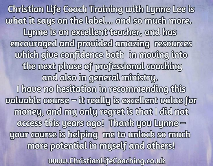 Reviews like this are what make the life coach training I do so worthwhile...I love my students. Interested? You can find out more here www.christianlifecoaching.co.uk/christian-life-coach-training.html