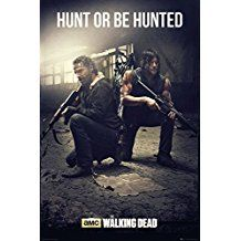 """The Walking Dead Poster Hunt or be Hunted (24""""x36"""")"""