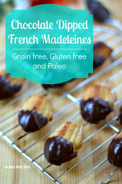 Chocolate Dipped French Madeleines (grain free, gluten free and Paleo ...