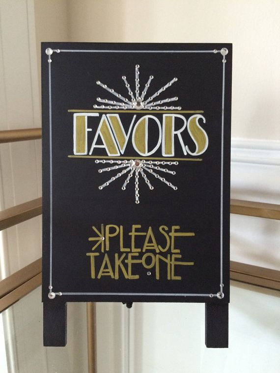 Art Deco - Roaring Twenties - Vintage - Great Gatsby Wedding - Favors Sign. Wow Your Guests with this Handpainted Embellished Sign
