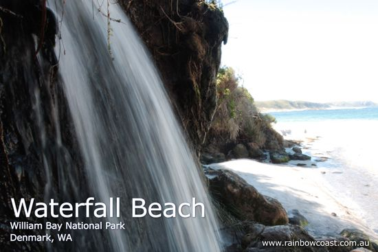 And this is the real Waterfall Beach: Waterfall Beach is located in William Bay National Park, Denmark, Western Australia |    http://www.rainbowcoast.com.au/areas/denmark/williambaynationalpark.htm
