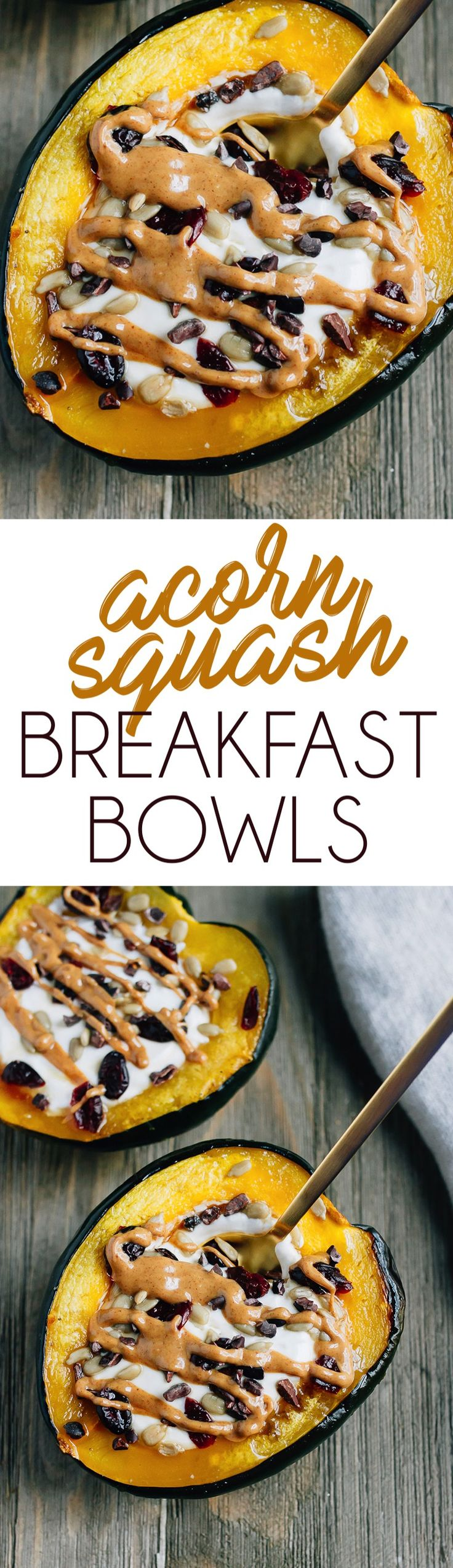 Roasted acorn squash breakfast bowls served warm with yogurt and your favorite toppings!