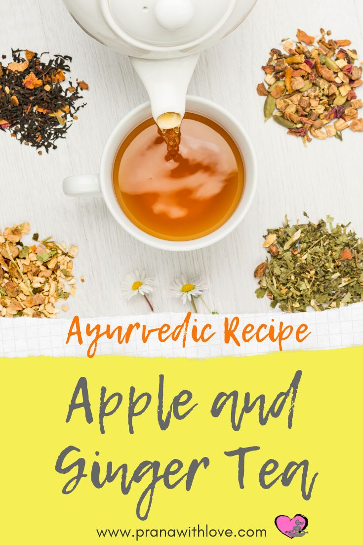 How To Make The Best Ginger And Apple Tea Prana Recipe Herbalism Foods To Balance Hormones Hormone Balancing Tea