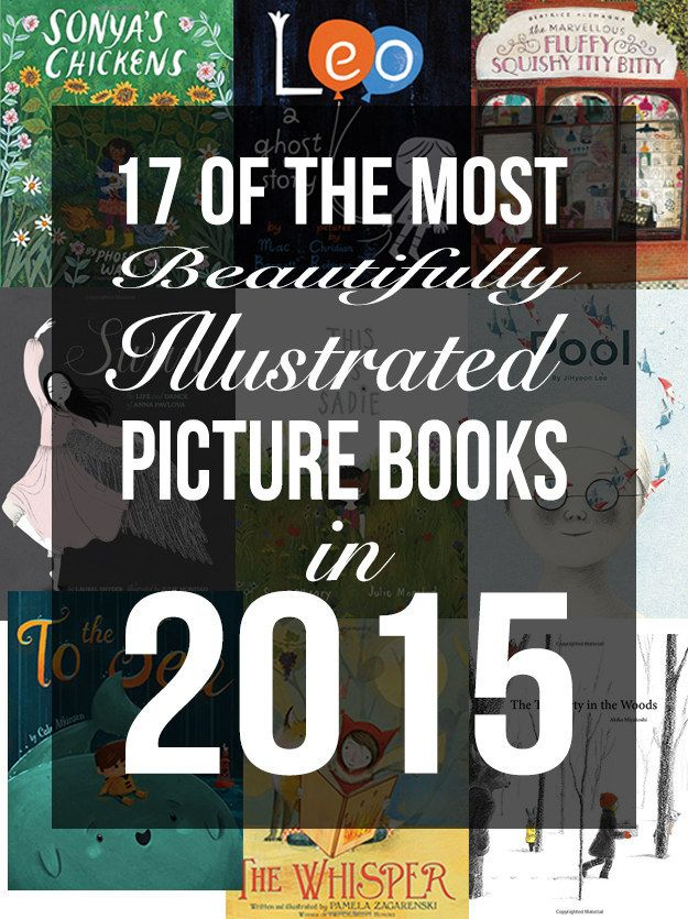17 Of The Most Beautifully Illustrated Picture Books In 2015 | BuzzFeed