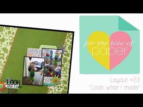 Layout process video ~ #23 ~ Look what I made! - YouTube