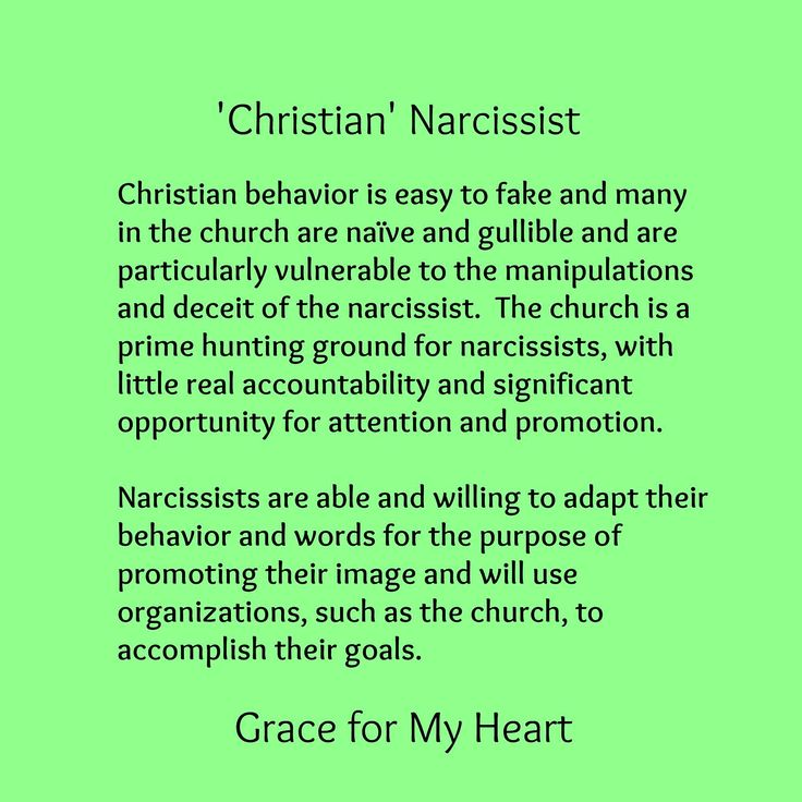 Christian narcissist - christian behavior is easy to fake & many in the church are naïve & gullible & are particularly vulnerable to the manipulations & deceit of the narcissist. The church is a prime hunting ground for narcissists, with little real accountability & significant opportunity for attention & promotion. Narcissists are able & willing to adapt their behavior & words for the purpose of promoting their image & will use organizations, such as the church, to accomplish their goals.
