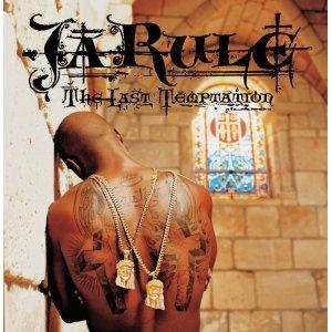 Last Temptation (2002)  Ja Rule