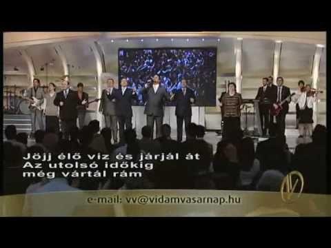 Hit Gyülekezete-Te vagy,aki éltet,Te vagy,aki élsz-Vidám Vasárnap - YouTube