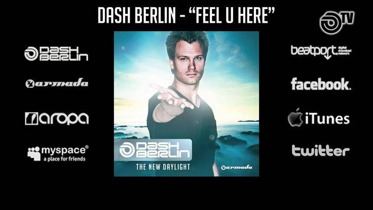 Dash Berlin - Feel U Here
