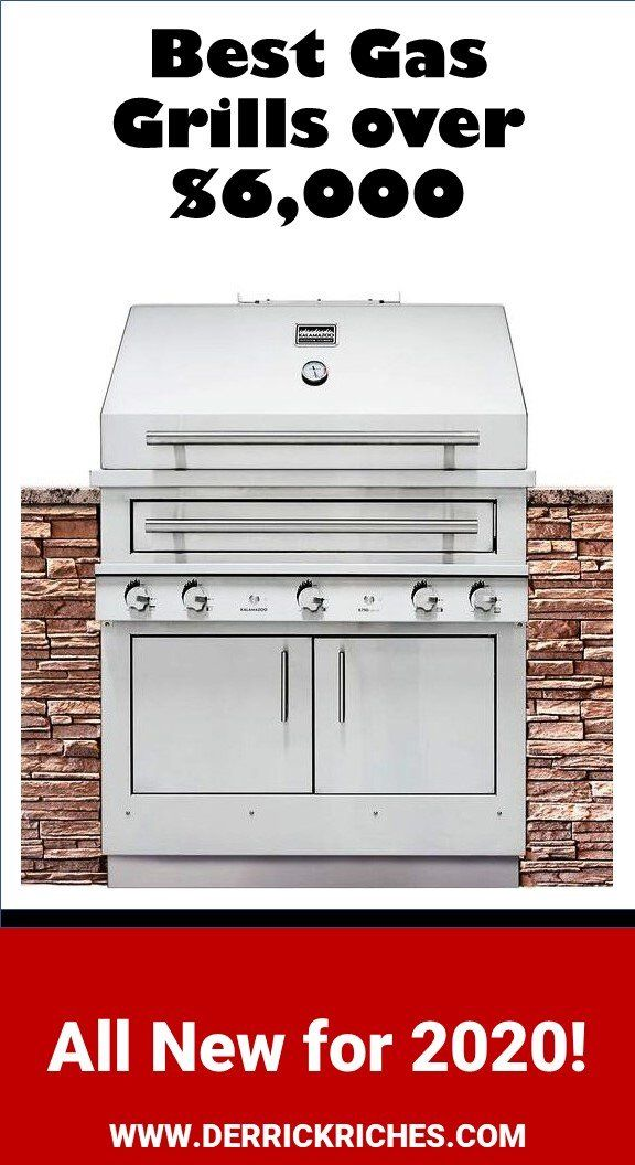 Best Built In Gas Grills Over 6 000 For 2020 In 2020 Built In Gas Grills Best Gas Grills Gas Grill