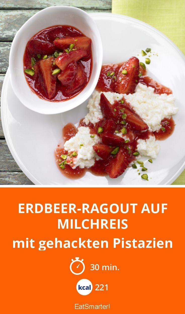 Erdbeer-Ragout auf Milchreis - mit gehackten Pistazien - smarter - Kalorien: 221 Kcal - Zeit: 30 Min. | eatsmarter.de