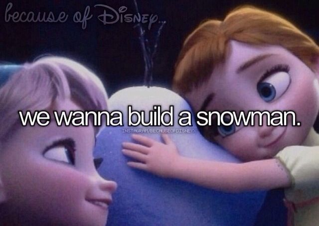 Especially those of us in Texas....we've ALWAYS wanted to build a snowman. We didn't think we could want to build one any more than we already do....and then we watched Frozen.