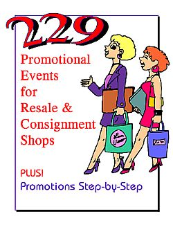 Impress customers with fun and cost-effective promotional events, from the simplest to the most festive