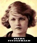 Zelda Sayre Fitzgerald (July 24, 1900-March 10, 1948), born Zelda Sayre in Montgomery, Alabama, was a novelist and the wife of writer F. Scott...
