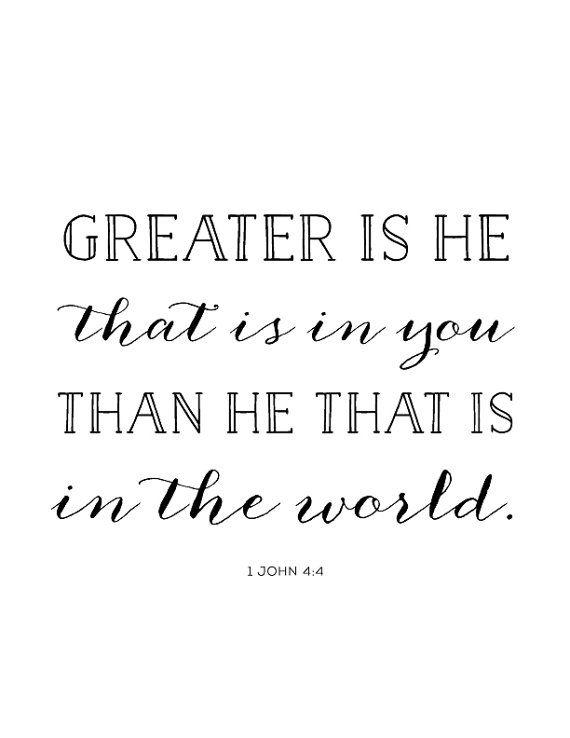 1 John 4:4 Print - Scripture - Bible Verse - Greater Is He - Grace - Christian Art