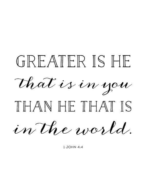 1 John 4:4 Print - Scripture - Bible Verse - Greater Is He - Grace - Christian Art