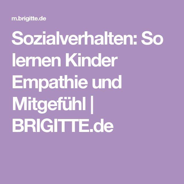 Sozialverhalten: So lernen Kinder Empathie und Mitgefühl   BRIGITTE.de