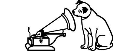 His Master's Voice logo. Can be understood in various ways. In some households this is a common joke who's the boss and is the Master's Voice. Some wives comment HMV decides this and that.