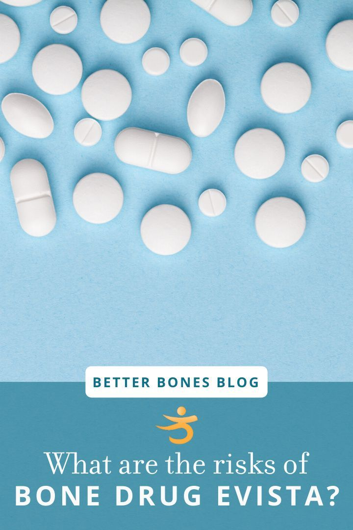 20++ How long should you take evista for osteoporosis ideas