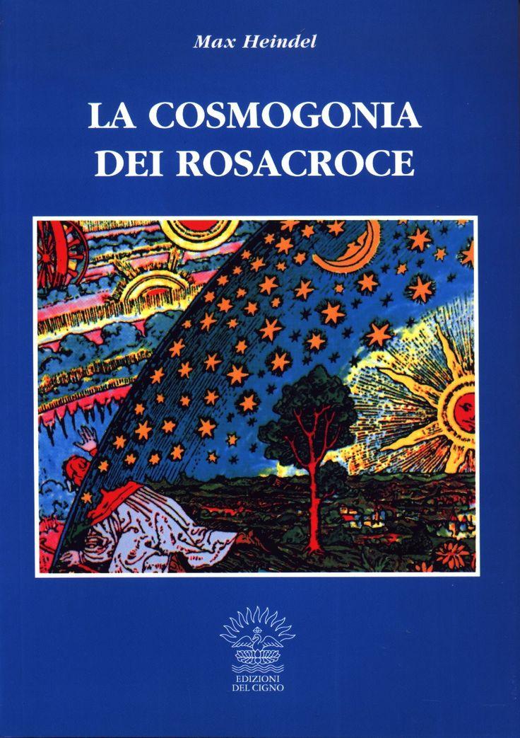 La Cosmogonia dei Rosacroce — Libro di Max Heindel (Carl