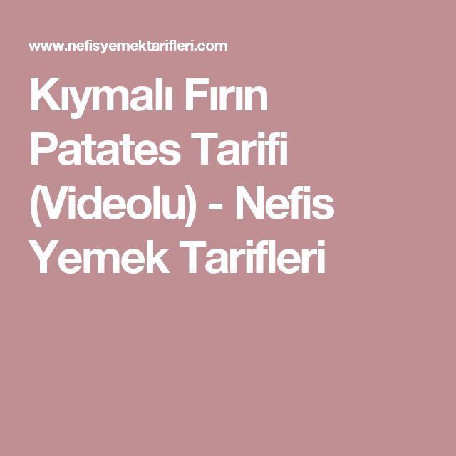 Kıymalı Fırın Patates Tarifi (Videolu) - Nefis Yemek Tarifleri