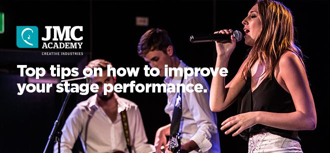 How to improve your stage presence as a performer; http://www.jmcacademy.edu.au/news/%E2%80%8Bhow-to-improve-your-stage-presence-as-a-performer