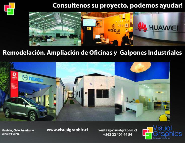 Remodelación, Ampliación de Oficinas y Galpones Industriales.  http://www.visualgraphic.cl/  Visitenos!