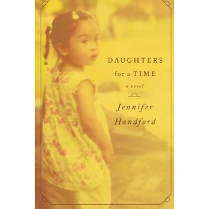 Daughters for a Time by Jennifer Handford  ...novel of love, loss, adoption, and lots of cooking