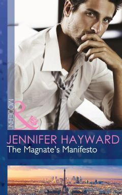 The Magnate's Manifesto - Romance, fiction books and ebooks from Mills & Boon