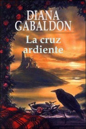 libros de outlander (forastera) - La cruz ardiente