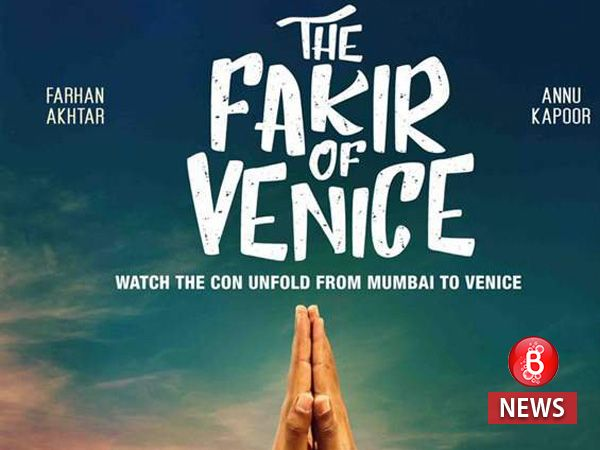 First look poster of Farhan Akhtar and Annu Kapoor-starrer 'The Fakir Of Venice' is out