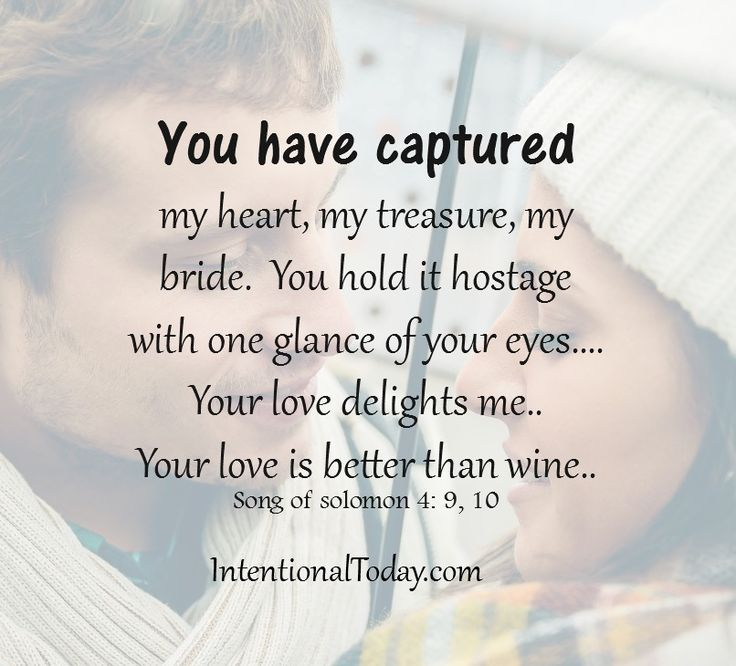 You Have Captured My Heart My Bride Christian Marriage
