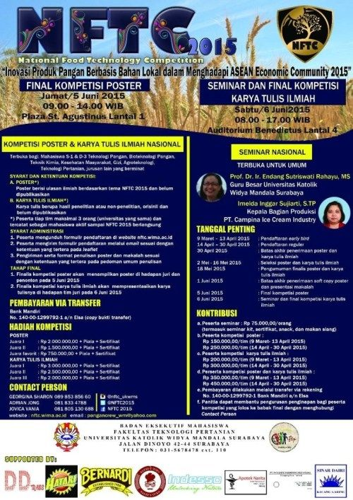 "National Food Technology Competition (NTFC) 2015 ""Inovasi Produk Pangan Berbasis Bahan Lokal dalam Menghadapi ASEAN Economic Community 2015"" Final Kompetisi Poster : Jumat, 5 Juni 2015 Seminar dan Final Kompetisi Karya Tulis Ilmiah : Sabtu, 6 Juni 2015  http://eventsurabaya.net/?event=national-food-technology-competition-ntfc-2015"