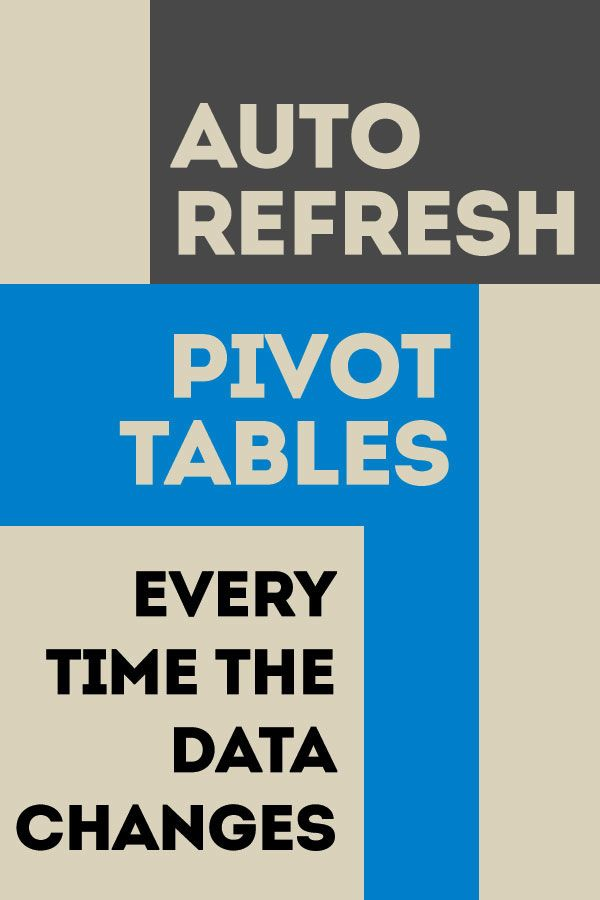 Excel Tricks Auto Refresh Pivottables Powerquery Microsoft Excel Tutorial Excel Tutorials Excel For Beginners