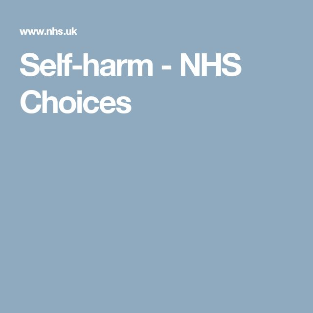 Self-harm - NHS Choices