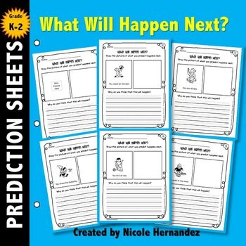 Predicting Outcomes Predicting: **Updated 2015**This set contains over 50 scenarios and is suitable for grades k through 2. These are also perfect for the higher grades as remedial sheets. In this set of writing activities your students will make predictions about what will happen next.