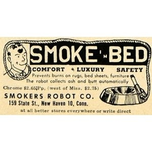 Smokers Robot-- smoke safely in bed