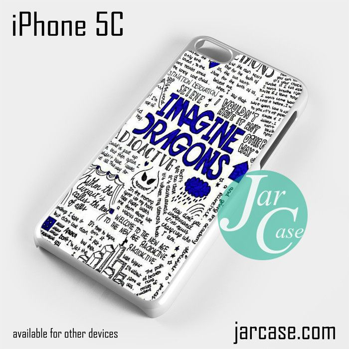 Imagine Dragons Quotes Phone case for iPhone 5C and other iPhone devices