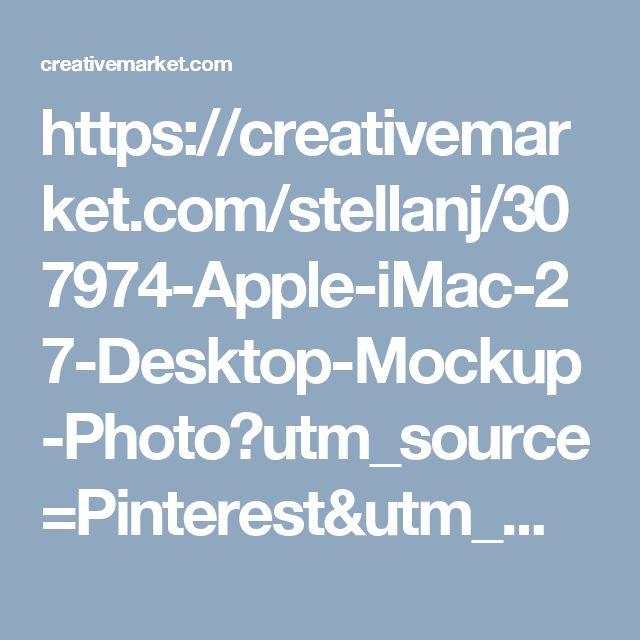 "https://creativemarket.com/stellanj/307974-Apple-iMac-27-Desktop-Mockup-Photo?utm_source=Pinterest&utm_medium=CM Social Share&utm_campaign=Product Social Share&utm_content=Apple iMac 27"" Desktop Mockup Photo ~ Product Mockups on Creative Market"