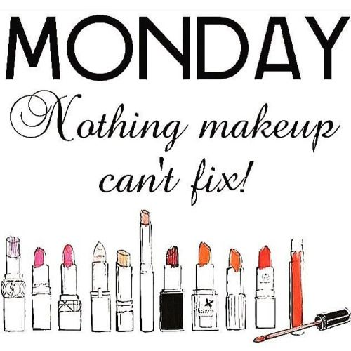 Monday, nothing makeup can't fix!!!!!