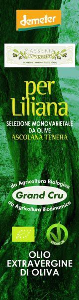 Grand Cru Per Liliana, einzige Sorte von Ascolana Tenera