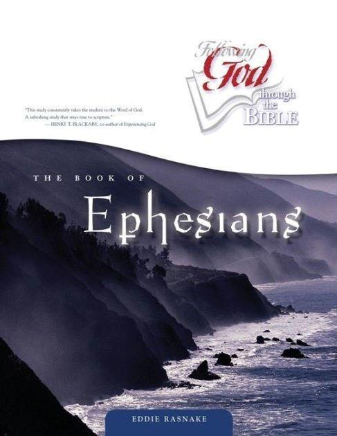 Book Of Ephesians (Following God Through The Bible)