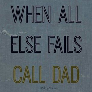 Perfect, my dad is always there to help is kids no matter what! T-Shirt idea?