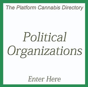Discover Cannabis and Medical Marijuana Industry  Political Organizations  on the  Platform Cannabis Directory  at  www.PlatformCannabis.com