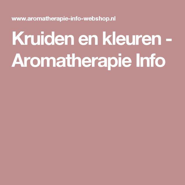 Kruiden en kleuren - Aromatherapie Info
